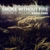 David Gray - Smoke Without Fire  Single Album