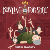 Catalyst  Bowling For Soup - Bowling For Soup