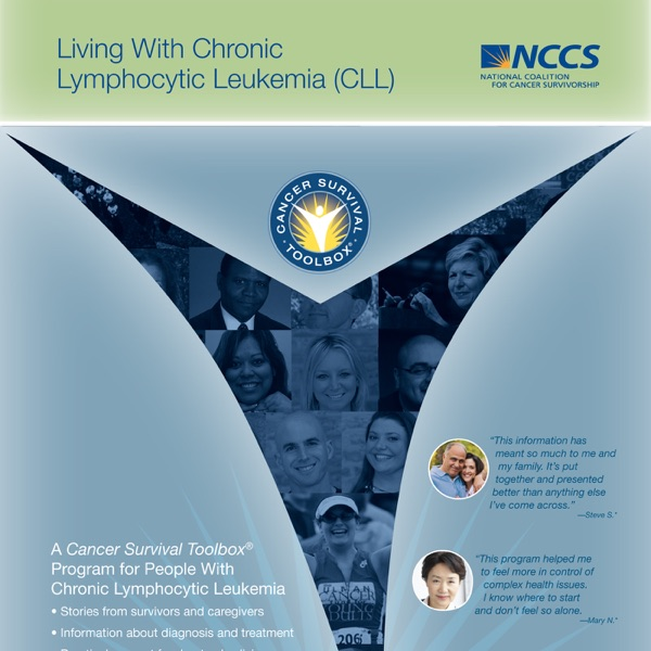 Living With Chronic Lymphocytic Leukemia - Cancer Survival Toolbox®