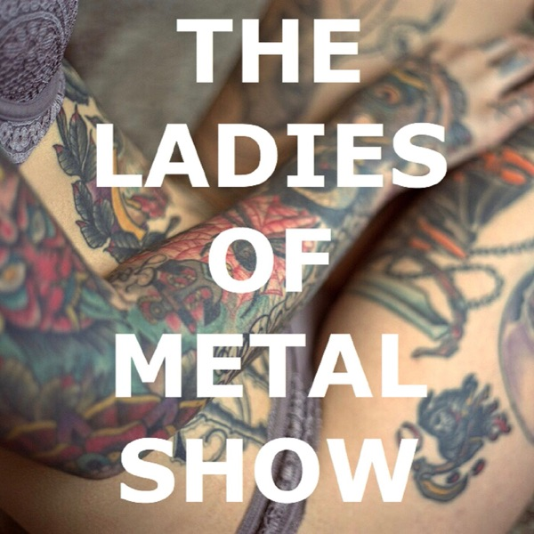 The Ladies of Metal Show