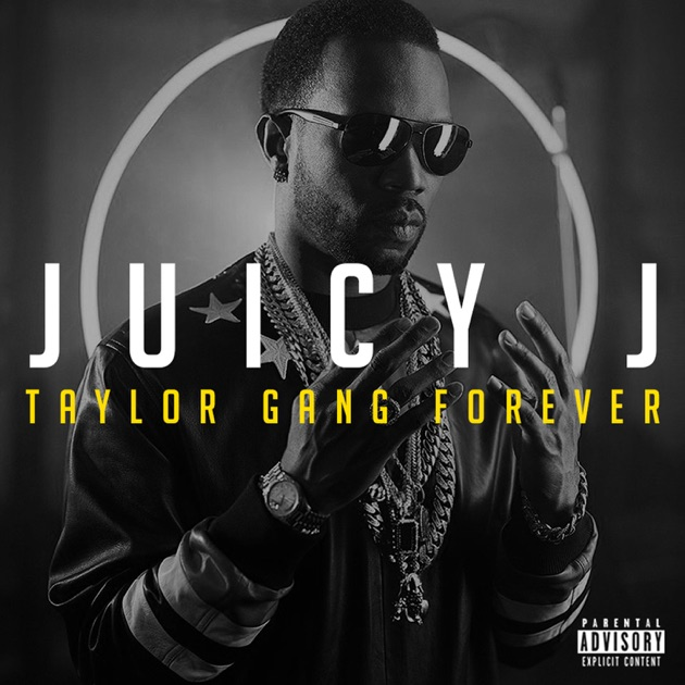 First Taylor Gang by Juicy J & Ty Dolla $ign