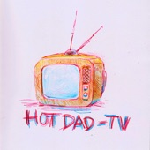 Hot Dad - Salute Your Shorts