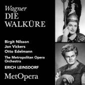 Wagner: Die Walküre, WWV 86B (Recorded Live at The Met - December 23, 1961)