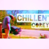 Chillen' - Single - Corey