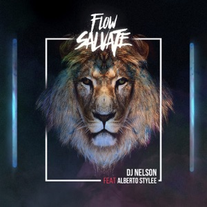 Flow Salvaje (feat. Alberto Stylee) - Single Mp3 Download