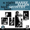 A Night at Birdland, Vol. 2 (feat. Randy Sandke, Brian Dee, Len Skeat & Oliver Jackson) [Live], Harry Allen
