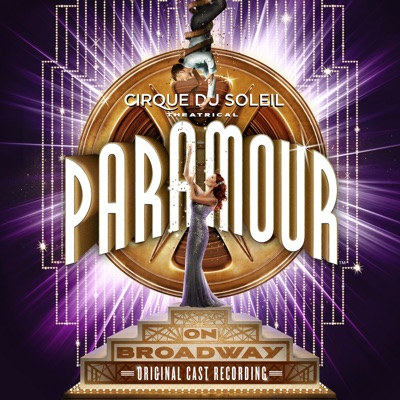 Cirque du Soleil Paramour (Original Broadway Cast Recording) - Cirque Du Soleil