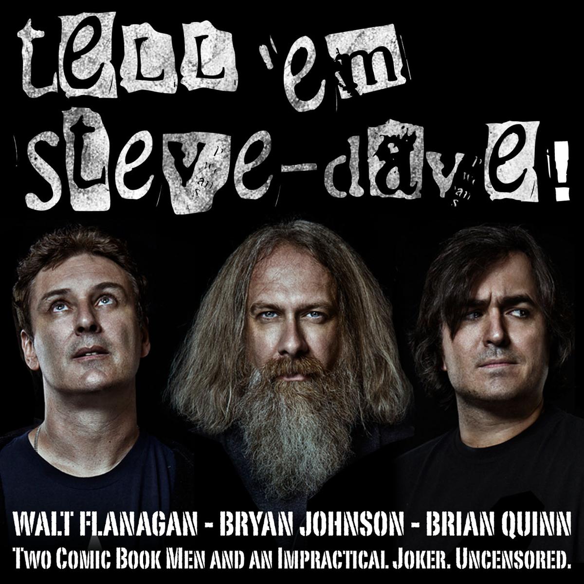 Top 5 episodes | Best episodes of Tell 'Em Steve-Dave | Podyssey