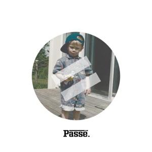 Passé (feat. REG.) - Single Mp3 Download