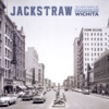 Wichita - Jackstraw