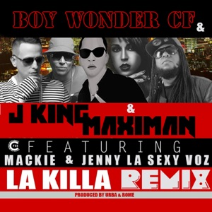 La Killa (Remix) [feat. Mackie & Jenny La Sexy Voz] - Single Mp3 Download