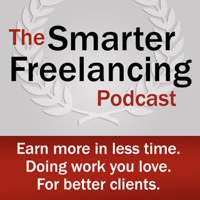#033: How to Adapt Your Freelance Business to a Rapidly Shifting Marketplace