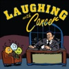 Laughing with Cancer