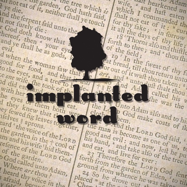 The Implanted Word Podcast