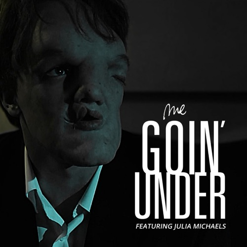 M.E. - Goin' Under (feat. Julia Michaels) - Single