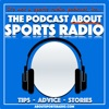 The Podcast About Sports Radio : Chats With Industry Leaders