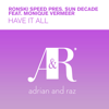 Have It All (feat. Monique Vermeer) - EP - Ronski Speed & Sun Decade