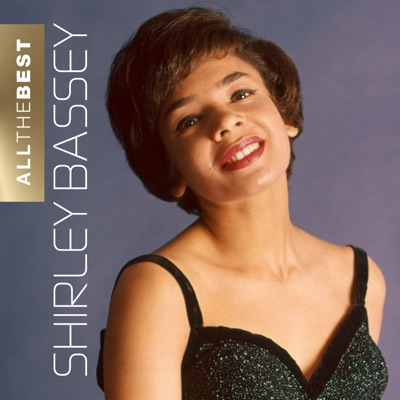 All the Best (Remastered) - Shirley Bassey