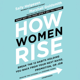 How Women Rise (Unabridged) audiobook