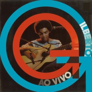 Gilberto Gil (Ao Vivo) – Gilberto Gil