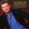 Bendito Seja Agosto - Jorge Ferreira
