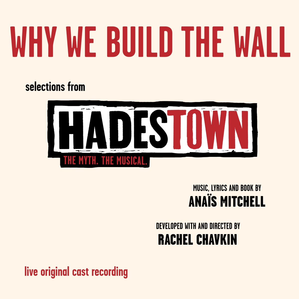 Why We Build the Wall EP - Selections from Hadestown The Myth The Musical Live Original Cast Recording Original Cast of Hadestown CD cover