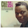 "Dear Lonely Hearts - Nat ""King"" Cole"