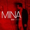 Mina - Single - Edu Chociay
