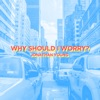 Why Should I Worry - Single, Jonathan Young