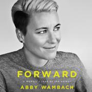 Download Forward: A Memoir (Unabridged) Audio Book