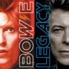 Legacy, David Bowie