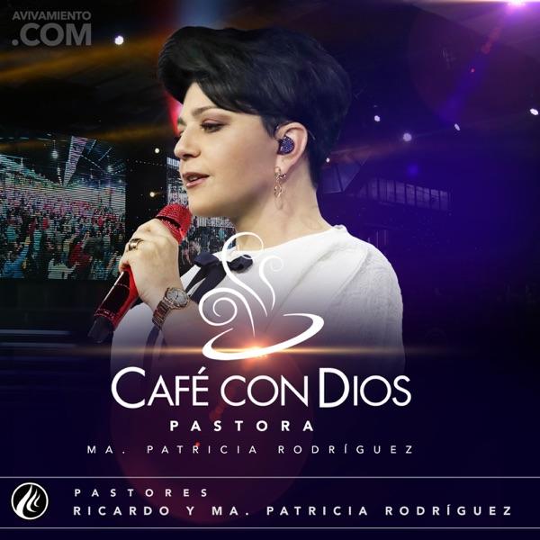 Cafe con Dios - Pastores Ricardo y Ma. Patricia de Rodriguez