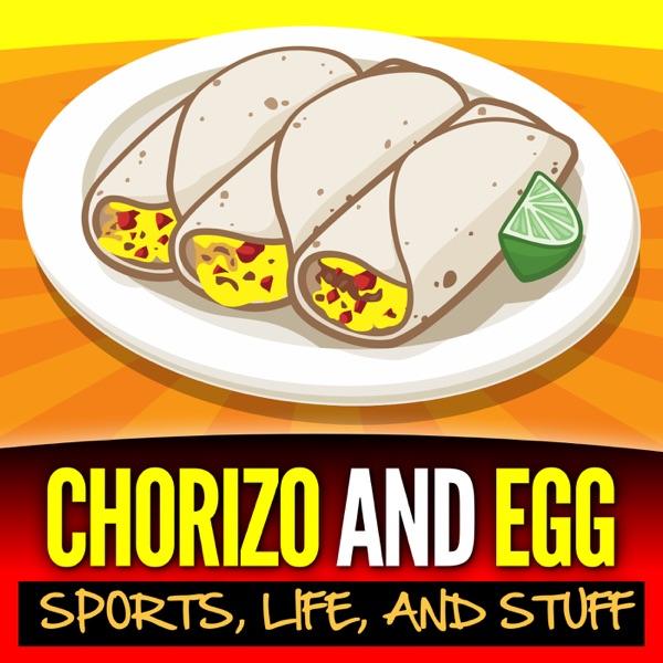 Chorizo and Egg | Sports, Life, & Stuff