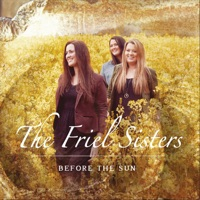 Before the Sun by The Friel Sisters on Apple Music