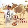 O My Lovely Pizza Single