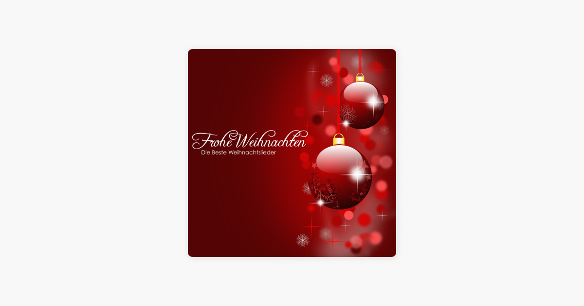 Beste Weihnachtslieder 2019.Frohe Weihnachten Die Beste Weihnachtslieder Und Adventsmusik Zum Heiligabend Und Himmlischen Weihnachten By Weihnachten Fischer