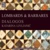 Lombards & barbares - Dialogos & Katarina Livljanić