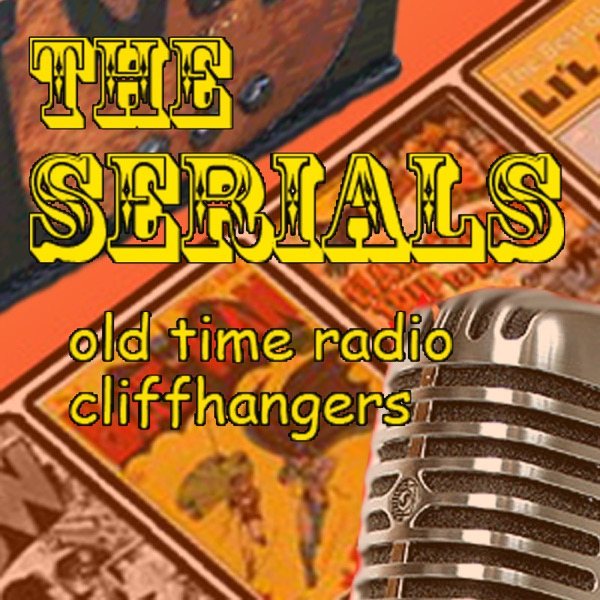 The Serials On Radio