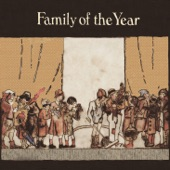 Family of the Year - Summer Girl