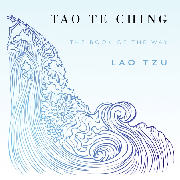 Tao Te Ching Unabridged By Lao Tzu Sam Torode On Itunes