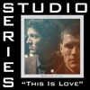 This Is Love Studio Series Performance Track EP