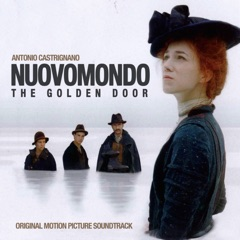 Nuovomondo - Golden Door (Original Motion Picture Soundtrack)