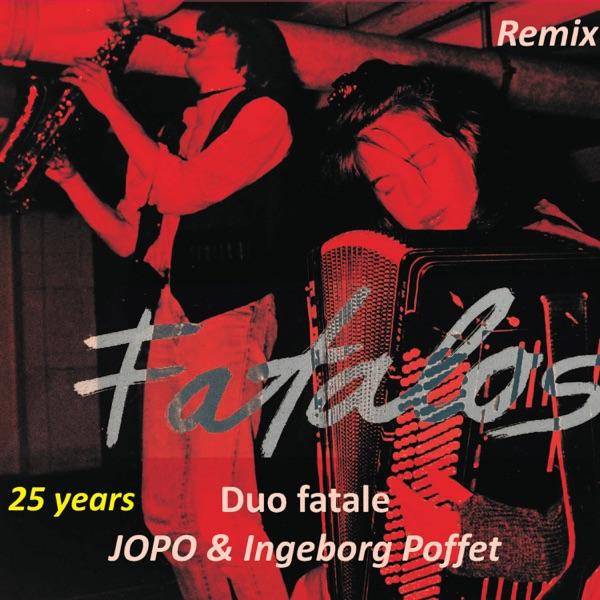 Fatalos Remix | jopo_ingeborg-poffet_duo-fatale