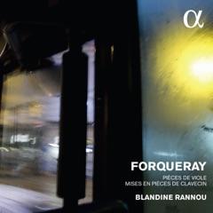 Forqueray: Pièces de viole mises en pièces de clavecin (Alpha Collection)