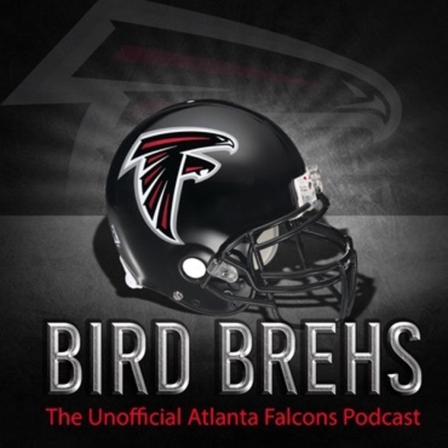 Bird Brehs: The Unofficial Atlanta Falcons Podcast by Bird Brehs on ...