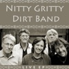 Live - EP, Nitty Gritty Dirt Band