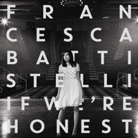 Francesca Battistelli: If We're Honest (iTunes)