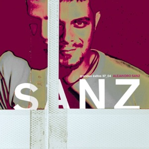 Alejandro Sanz: Grandes Exitos 1997-2004 Mp3 Download
