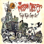 The Mission Creeps - Doing Time In Ol' Tucson