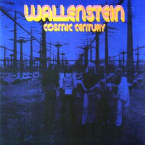 Wallenstein - Cosmic Century (Remastered)